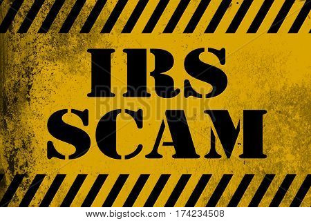 Irs Scam Sign Yellow With Stripes