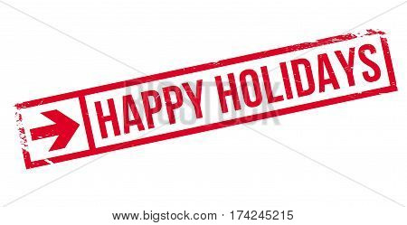 Happy Holidays rubber stamp. Grunge design with dust scratches. Effects can be easily removed for a clean, crisp look. Color is easily changed.