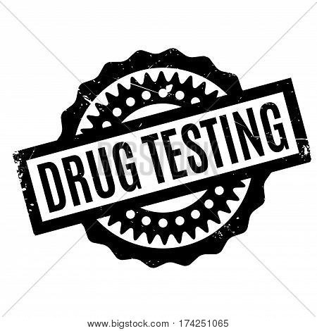 Drug Testing rubber stamp. Grunge design with dust scratches. Effects can be easily removed for a clean, crisp look. Color is easily changed.