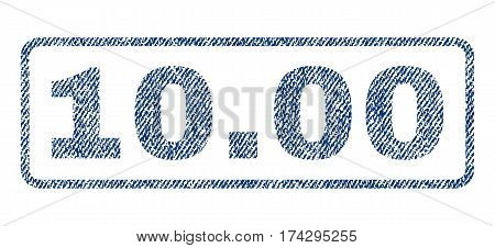 10.00 text textile seal stamp watermark. Blue jeans fabric vectorized texture. Vector caption inside rounded rectangular banner. Rubber sticker with fiber textile structure.