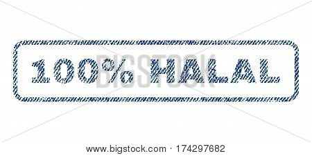 100 Percent Halal text textile seal stamp watermark. Blue jeans fabric vectorized texture. Vector tag inside rounded rectangular shape. Rubber sign with fiber textile structure.