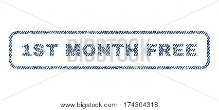 1st Month Free text textile seal stamp watermark. Blue jeans fabric vectorized texture. Vector caption inside rounded rectangular banner. Rubber sticker with fiber textile structure.