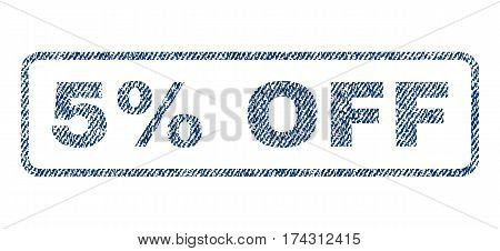 5 Percent Off text textile seal stamp watermark. Blue jeans fabric vectorized texture. Vector caption inside rounded rectangular banner. Rubber sticker with fiber textile structure.
