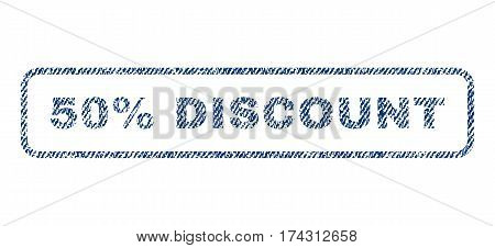 50 Percent Discount text textile seal stamp watermark. Blue jeans fabric vectorized texture. Vector caption inside rounded rectangular banner. Rubber sticker with fiber textile structure.