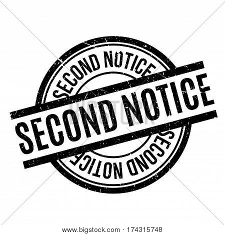 Second Notice rubber stamp. Grunge design with dust scratches. Effects can be easily removed for a clean, crisp look. Color is easily changed.
