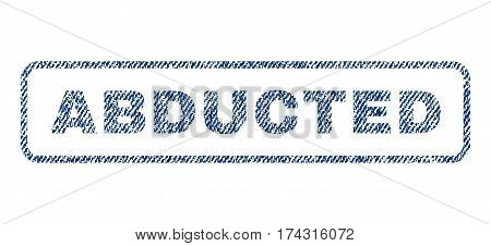 Abducted text textile seal stamp watermark. Blue jeans fabric vectorized texture. Vector caption inside rounded rectangular shape. Rubber sign with fiber textile structure.