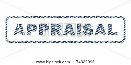 Appraisal text textile seal stamp watermark. Blue jeans fabric vectorized texture. Vector caption inside rounded rectangular banner. Rubber sticker with fiber textile structure.