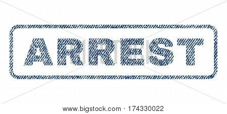 Arrest text textile seal stamp watermark. Blue jeans fabric vectorized texture. Vector tag inside rounded rectangular shape. Rubber emblem with fiber textile structure.