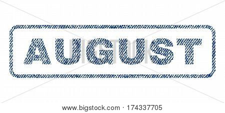 August text textile seal stamp watermark. Blue jeans fabric vectorized texture. Vector caption inside rounded rectangular banner. Rubber sign with fiber textile structure.