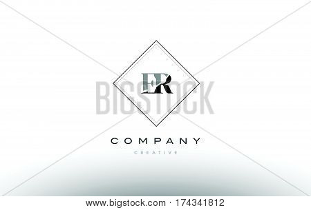 Er E R  Retro Vintage Black White Alphabet Letter Logo