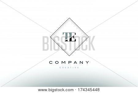 Te T E  Retro Vintage Black White Alphabet Letter Logo