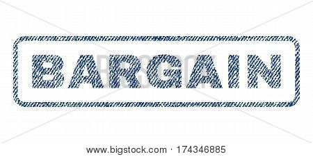 Bargain text textile seal stamp watermark. Blue jeans fabric vectorized texture. Vector tag inside rounded rectangular shape. Rubber emblem with fiber textile structure.