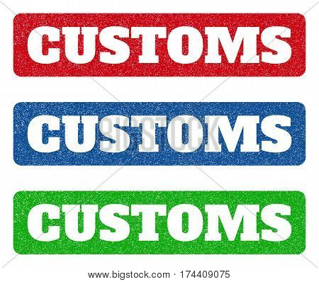 Colored rubber seal stamps with Customs text hole. Vector message inside rounded rectangular banner. Grunge design and scratched texture for watermark labels. Blue, green, red scratched sticker.