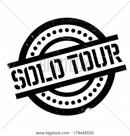 Solo Tour rubber stamp. Grunge design with dust scratches. Effects can be easily removed for a clean, crisp look. Color is easily changed.