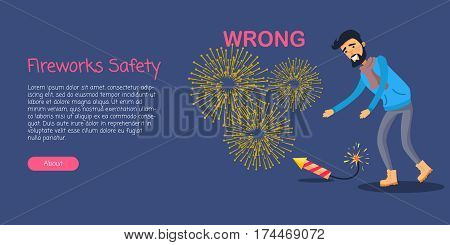 Fireworks safety, man is leaning to dangerous burning New Year rocket on ground on blue background. Vector illustration of cartoon man not knowing precautions and risking his life. Web banner.
