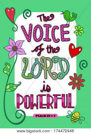 The voice of the Lord is powerful - Bible scripture poster.