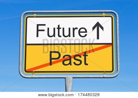 Future and Past - concept sign with arrow and text