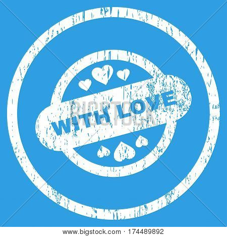 With Love Stamp Seal grainy textured icon for overlay watermark stamps. Rounded flat vector symbol with scratched texture. Circled white ink rubber seal stamp with grunge design on a blue background.