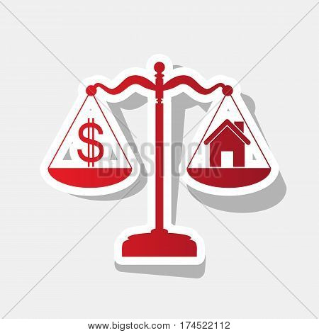 House and dollar symbol on scales. Vector. New year reddish icon with outside stroke and gray shadow on light gray background.