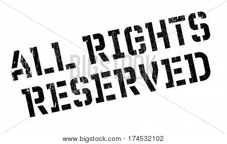 All Rights Reserved rubber stamp. Grunge design with dust scratches. Effects can be easily removed for a clean, crisp look. Color is easily changed.