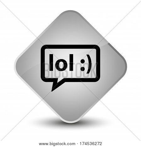 Lol Bubble Icon Elegant White Diamond Button