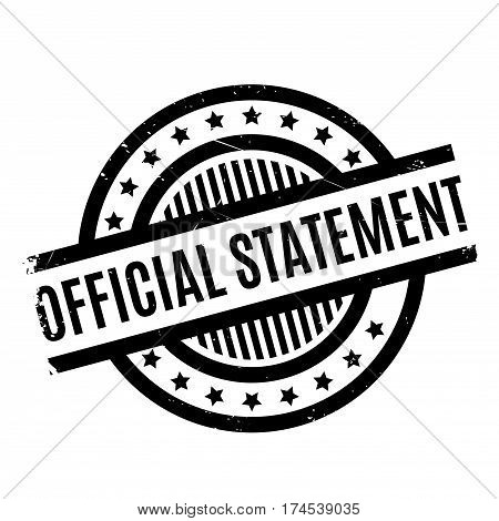 Official Statement rubber stamp. Grunge design with dust scratches. Effects can be easily removed for a clean, crisp look. Color is easily changed.