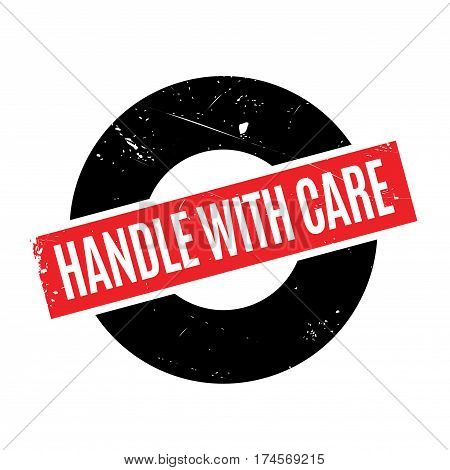 Handle With Care rubber stamp. Grunge design with dust scratches. Effects can be easily removed for a clean, crisp look. Color is easily changed.
