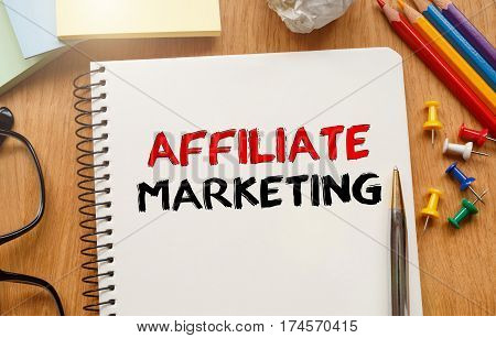 Notebook With Toolls And Notes About Affiliate Marketing