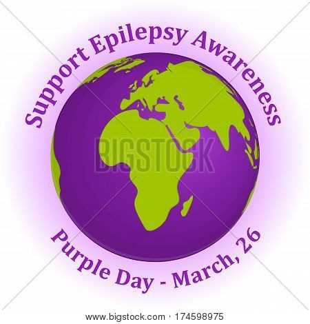 Purple Day background with globe in simple cartoon style for World Epilepsy Day. Vector illustration for you design, card, banner, poster, calendar or placard template. March 26. Holiday Collection.