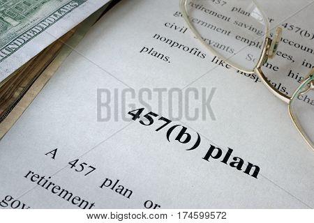 457(b) plan written in a document. Retirement plan concept.