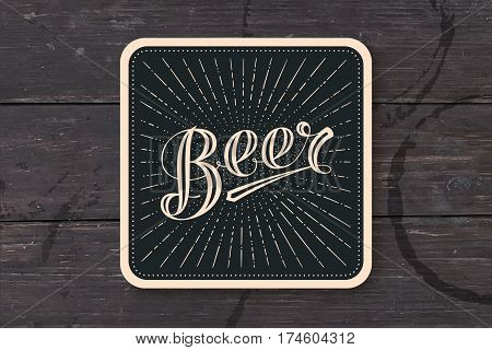Coaster for beer with hand-drawn lettering Beer. Monochrome vintage drawing for bar, pub and beer themes. Black square for placing beer mug and bottle over it with lettering. Vector Illustration