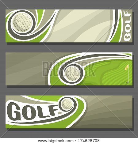 Vector horizontal Banners for Golf: 3 cartoon covers for title text on golf theme, golf course with flying ball and hole with flag, abstract simple headers banner for advertising on grey background.