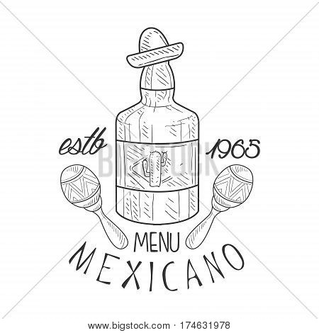Restaurant Mexican Food Menu Promo Sign In Sketch Style With Tequila Bottle And Maracas, Design Label Black And White Template. Monochrome Hand Drawn Promotional Cafe Poster Print Vector Illustration.