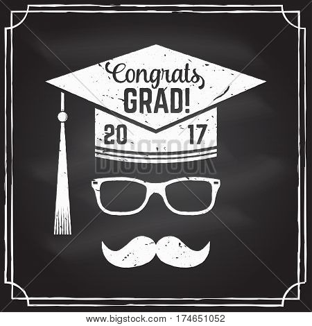 Vector Class of 2017 badge on the chalkboard. Concept for shirt, print, seal, overlay or stamp, greeting, invitation card. Graduation design with hut and text Class of.