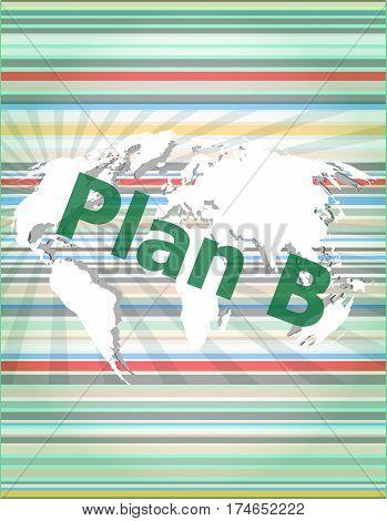 The Word Plan B On Digital Screen, Business. Concept Of Citation, Info, Testimonials, Notice, Textbo