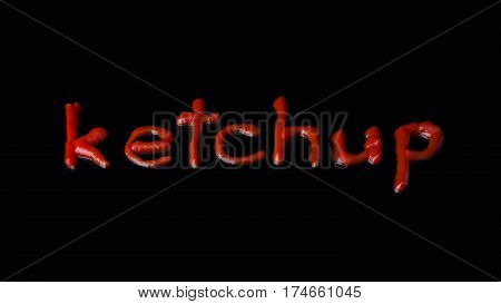 The word ketchup written with ketchup on the black background condiment, food, inscription, word