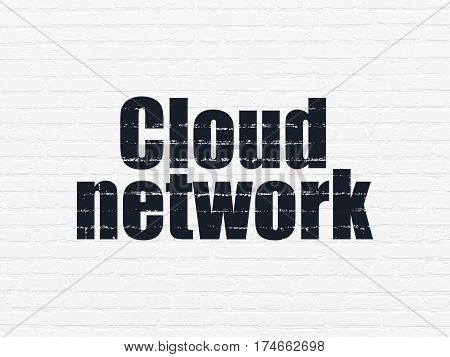 Cloud technology concept: Painted black text Cloud Network on White Brick wall background