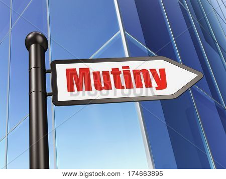 Politics concept: sign Mutiny on Building background, 3D rendering