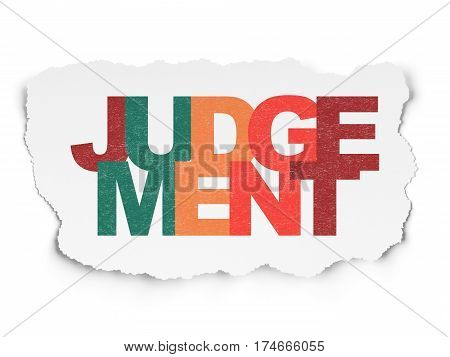 Law concept: Painted multicolor text Judgement on Torn Paper background