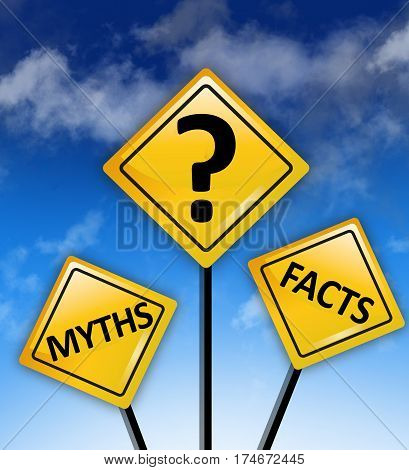Myths or Facts concept on yellow road sign with blue sky