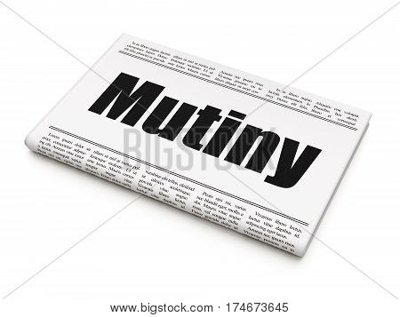 Politics concept: newspaper headline Mutiny on White background, 3D rendering
