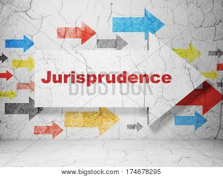 Law concept:  arrow with Jurisprudence on grunge textured concrete wall background, 3D rendering