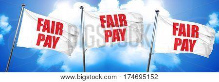 fair pay, 3D rendering, triple flags