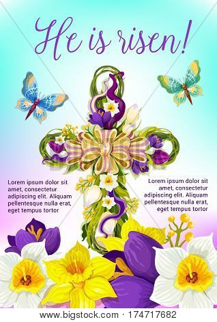 Easter cross of flowers festive poster. Christian religion crucifix symbol with tulip, narcissus and crocus flowers, ribbon, bow, leaves and butterflies. Easter Sunday and He Is Risen greeting card