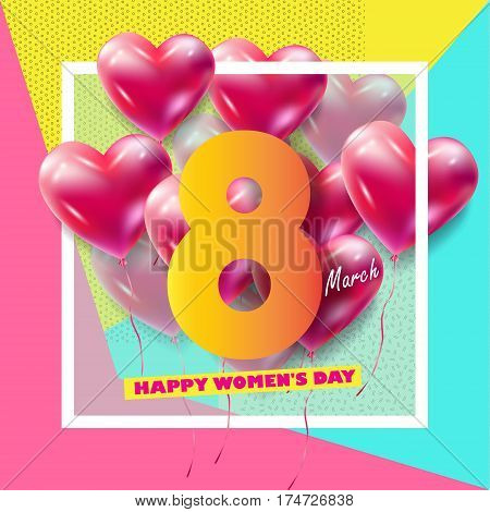 8 March Happy Women's Day. Eighth March Greeting card. 8 March International womens day. Spring Holiday. Futuristic, modern design. Number Eight isolated logo, hearts, heart balloons, geometric stylish background. Trendy style. Fashion Vector illustration