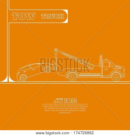 Tow truck concept. Tow truck evacuating the car. Round the clock evacuation of cars. Design can be used as a logo a poster advertising singboard. Vector element of graphic design. Thin line style.