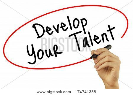 Man Hand Writing Develop Your Talent With Black Marker On Visual Screen. Isolated On Background. Bus