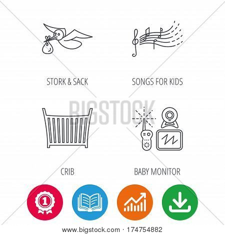 Baby monitor, crib bed and songs for kids icons. Stork and sack linear sign. Award medal, growth chart and opened book web icons. Download arrow. Vector