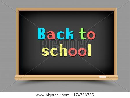Education school black chalkboard with shadow on gray background. Blackboard template and chalk write multicolor message back to school