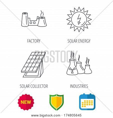 Solar collector energy, factory and industries icons. Solar energy linear signs. Shield protection, calendar and new tag web icons. Vector